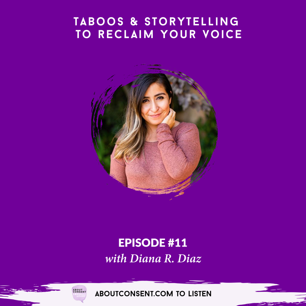 AboutCONSENT podcast interview with Diana Diaz